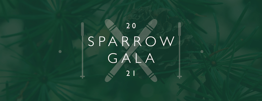 Sparrow Gala 2021